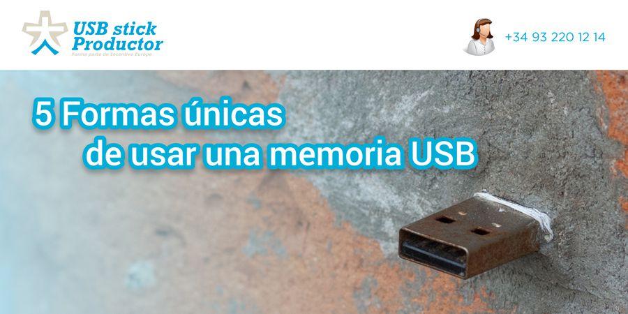5 Formas únicas de usar una memoria USB